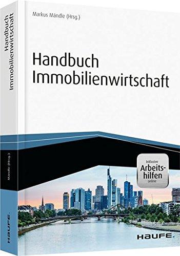Handbuch Immobilienwirtschaft - inkl. Arbeitshilfen online (Haufe Fachbuch)